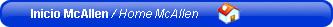 Inicio McAllen / Home McAllen
